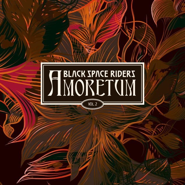 Black Space Riders - Amoretum (http://www.blackspaceriders.com/ )
